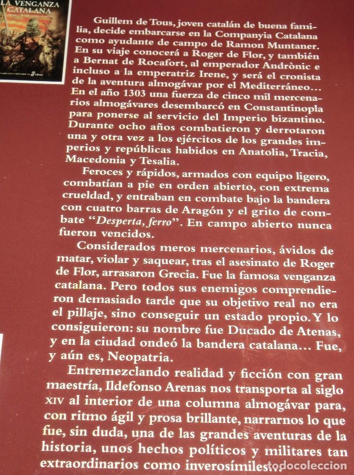 Libros de segunda mano: LA VENGANZA CATALANA. CRÓNICA DE LOS ALMOGÁVARES (ILDEFONSO ARENAS) ACABADO COMPRAR EN LIBRERIA - Foto 4 - 273413963