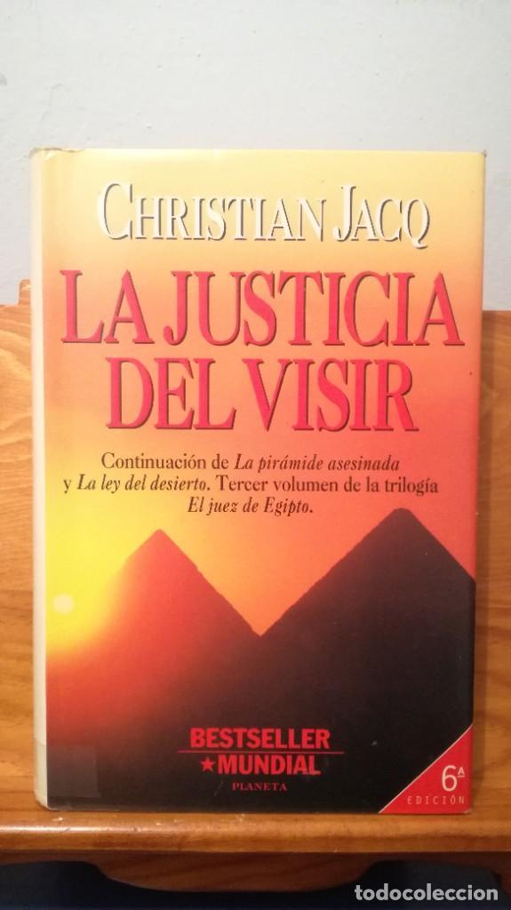 LA JUSTICIA DEL VISIR -- CHRISTIAN JACQ (Libros de Segunda Mano (posteriores a 1936) - Literatura - Narrativa - Novela Histórica)