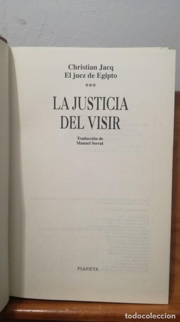 Libros de segunda mano: LA JUSTICIA DEL VISIR -- CHRISTIAN JACQ - Foto 4 - 273915388