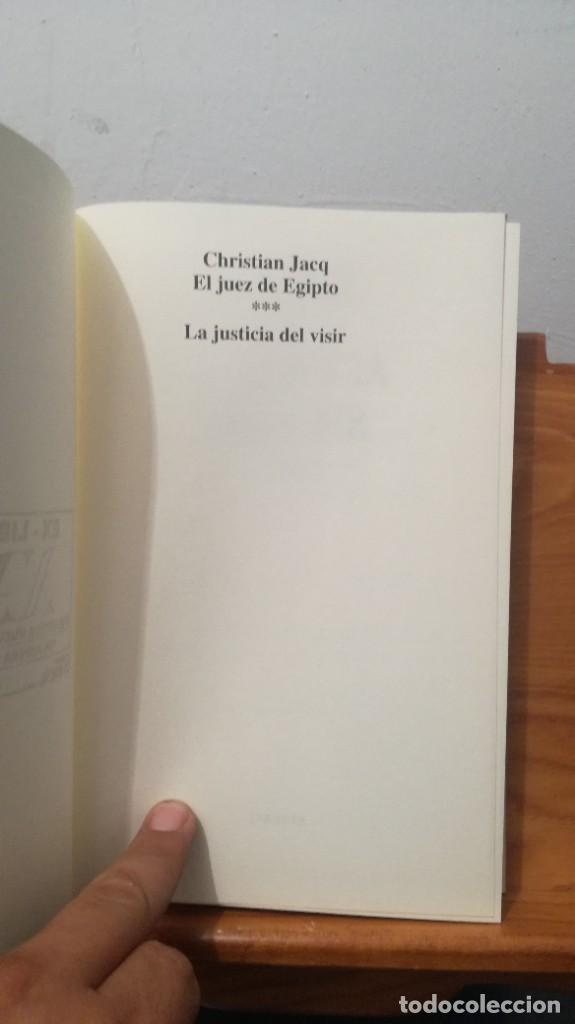 Libros de segunda mano: LA JUSTICIA DEL VISIR -- CHRISTIAN JACQ - Foto 15 - 273915388