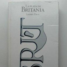 Libros de segunda mano: LA PLATA DE BRITANIA - LINDSEY DAVIS - EL PAÍS. Lote 276613373