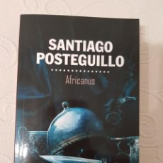 Libros de segunda mano: AFRICANUS, SANTIAGO POSTEGUILLO, BEST SELLER. Lote 289903238