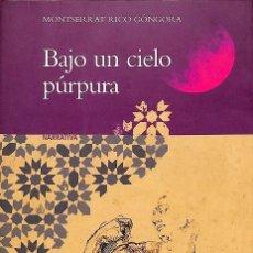 Libros de segunda mano: BAJO UN CIELO PÚRPURA. Lote 277270853