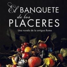 Libros de segunda mano: EL BANQUETE DE LOS PLACERES. Lote 277270873