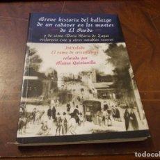 Libros de segunda mano: EL RAMO DE CRISANTEMOS, BLANCA QUINTANILLA. FIRMA AUTORA. BREVE HISTORIA HALLAZGO CADÁVER MONTES PAR. Lote 277276953
