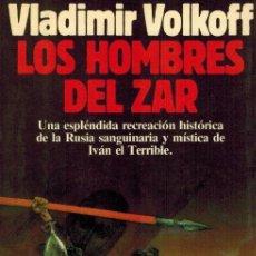 Libros de segunda mano: LOS HOMBRES DEL ZAR. Lote 278188533