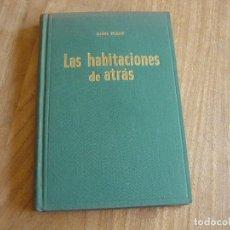 Libros de segunda mano: LAS HABITACIONES DE ATRÁS. ANNE FRANK. GARBO EDITORIAL. 1ª EDI. 1955. Lote 282878083