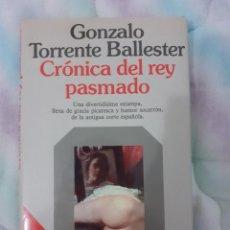 Libros de segunda mano: CRÓNICA DEL REY PASMADO - GONZALO TORRENTE BALLESTER. Lote 286014703