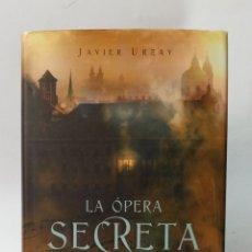 Libros de segunda mano: LA OPERA SECRETA, MOZART Y LA PARTITURA MASONICA, URZAY JAVIER. Lote 287421223