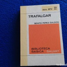 Libros de segunda mano: TRAFALGAR BENITO PÉREZ GALDÓS SALVAT EDITORES 1969. Lote 288041708