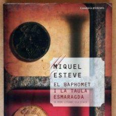 Libros de segunda mano: EL BAPHOMET I LA TAULA ESMARAGDA (MIQUEL ESTEVE). Lote 288124423