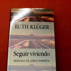 Libros de segunda mano: SEGUIR VIVIENDO RUTH KLÜGER GALAXIA DE GUTENBERG CIRCULO DE LECTORES. Lote 288149783