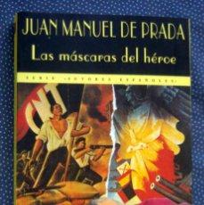 Libros de segunda mano: LAS MASCARAS DEL HEROE-JUAN MANUEL DE PRADA BLANCO-EDITORIAL VALDEMAR-IMPECABLE. Lote 288298703