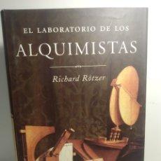 Libros de segunda mano: RÖTZER, RICHARD. EL LABORATORIO DE LOS ALQUIMISTAS. Lote 288744903
