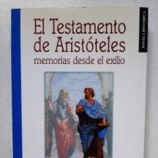 Libros de segunda mano: EL TESTAMENTO DE ARISTÓTELES - ALFREDO MARCOS. Lote 289470768