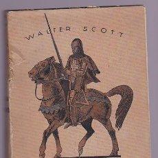 Libros de segunda mano: QUINTÍN DURWARD / WALTER SCOTT - 1910. Lote 289494393