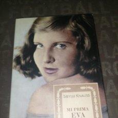 Libros de segunda mano: SIBYLLE KNAUSS - MI PRIMA EVA BRAUN.. Lote 289520673