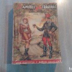 Libros de segunda mano: LOS AMORES Y LAS TRAGEDIAS - IVAN G. Y MARCOS KALAZICH. Lote 289931908