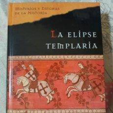 Libros de segunda mano: LA ELIPSE TEMPLARIA POR ABEL CABALLERO. EN TAPAS DURAS.. Lote 293844278