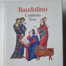 Libros de segunda mano: UMBERTO ECO: BAUDOLINO. Lote 293888278