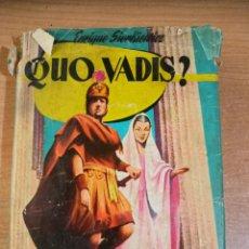 Libros de segunda mano: QUO VADIS? - ENRIQUE SIENKIEWICZ. Lote 295494873