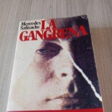 Libros de segunda mano: LA GANGRENA DE MERCEDES SALISACHS. Lote 296840658