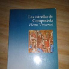 Libros de segunda mano: LIBRO LAS ESTRELLAS DE COMPOSTELA. Lote 297030758