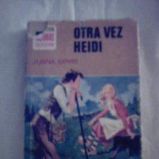 Libros de segunda mano: OTRA VEZ HEIDI DE JUANA SPYRI.. Lote 7352630
