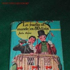 Libros de segunda mano: LA VUELTA AL MUNDO EN 80 DIAS DE JULIO VERNE. Lote 13926480