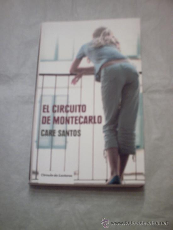 EL CIRCUITO DE MONTECARLO DE CARE SANTOS (CÍRCULO DE LECTORES) (Libros de Segunda Mano - Literatura Infantil y Juvenil - Novela)