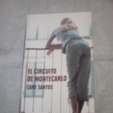 Libros de segunda mano: EL CIRCUITO DE MONTECARLO DE CARE SANTOS (CÍRCULO DE LECTORES). Lote 18064917