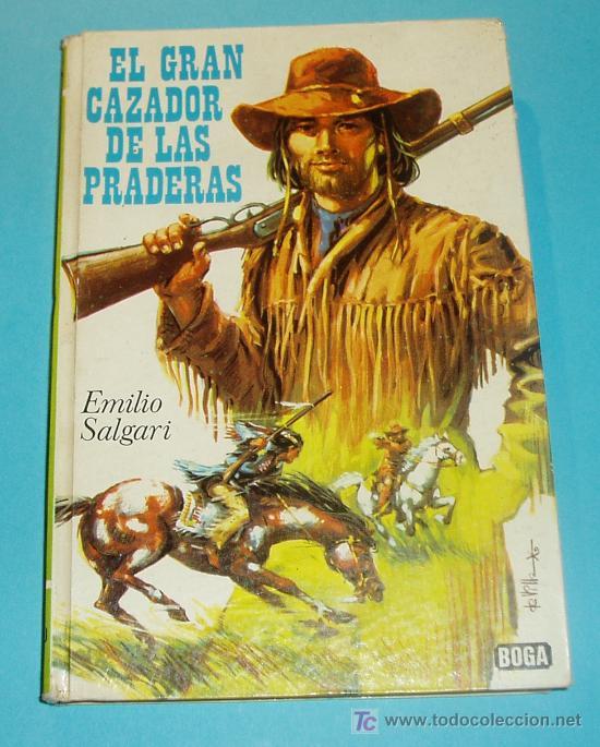 El Gran Cazador De Las Praderas. Emilio Salgari