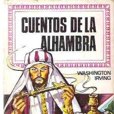 Libros de segunda mano: COLECCION HISTORIAS INFANTIL - BRUGUERA - CUENTOS DE LA ALMBRA Nº 28 2ª 1974. Lote 19337954