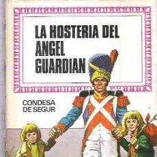 Libros de segunda mano: COLECCION HISTORIAS INFANTIL - BRUGUERA - LA HOSTERIA DEL ANGEL GUARDIAN ** NUM 43 2ª 1974. Lote 19337959