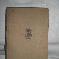 Libros de segunda mano: 0618- ENTONCES Y AHORA. EDIT. JOSE JANÉS. 1949. W. SOMERSET MAUGHAM.. Lote 17171027