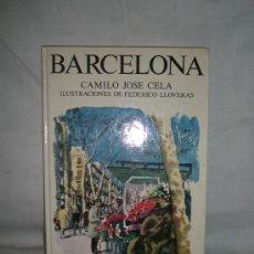 Libros de segunda mano: 0623- BARCELONA.EDIT.CAJA DE AHORROS DE BARCELONA. CAMILO JOSE CELA. 1976.. Lote 17172580