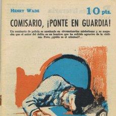 Libros de segunda mano: REVISTA LITERARIA, ARTE GRÁFICA, NOVELAS Y CUENTOS, COMISARIO, ¡PONTE EN GUARDIA!. Lote 17767111