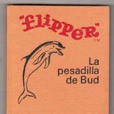 Libros de segunda mano: COLECCION HEROES SELECCION. FLIPPER, LA PESADILLA DE BUD. EDITORIAL BRUGUERA 1ª ED. MARZO 1971. Lote 17772808