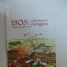Libros de segunda mano: ADVENTURE IN ZARAGOZA, LIBRO CUENTO EN INGLÉS EXPO ZARAGOZA 2008. Lote 27366144