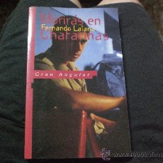 Libros de segunda mano - MORIRAS EN CHAFARINAS De FERNANDO LALANA.- - 24058416