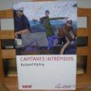 Libros de segunda mano: CAPITANES INTRÉPIDOS (RUDYARD KIPLING). Lote 147965978