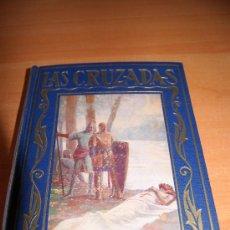 Libros de segunda mano: COLECCION PAGINAS BRILLANTES (LAS CRUZADAS )1942. Lote 21772960
