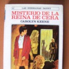 Libros de segunda mano: LAS HERMANAS DANNY - MISTERIO DE LA REINA DE CERA. Lote 26941113