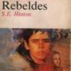 Libros de segunda mano: REBELDES DE S.E. HINTON (ALFAGUARA). Lote 21137434