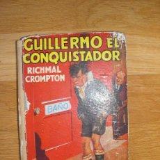 Libros de segunda mano: GUILLERMO EL CONQUISTADOR. ED. MOLINO. 1940. Lote 26917833