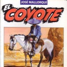 Libros de segunda mano: EL COYOTE. JOSÉ MALLORQUÍ. LOS JARRONES DEL VIRREY. TOMO Nº 14. EDITORIAL PLANETA DE AGOSTINI.. Lote 20866638