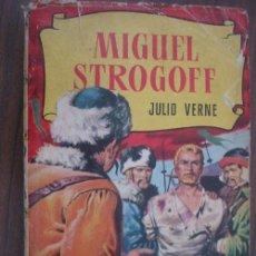 Libros de segunda mano: STROGOFF, MIGUEL. VERNE, JULIO. 1959. BRUGUERA HISTORIAS. Lote 21479489