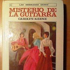 Libros de segunda mano: LAS HERMANAS DANNY - NÚMERO 5 - MISTERIO DE LA GUITARRA. Lote 26803410