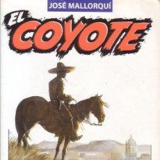 Libros de segunda mano: EL COYOTE. LA SENDA DE LA VENGANZA. VIEJA CALIFORNIA. JOSÉ MALLORQUÍ. Nº 20. PLANETA DE AGOSTINI.. Lote 26759545