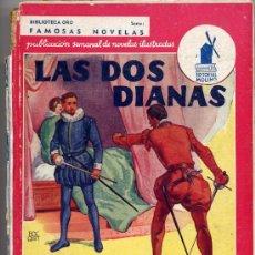 Libros de segunda mano: ALEJANDRO DUMAS / LAS DOS DIANAS (E.MOLINO Nº19 FAMOSAS NOVELAS AÑO II TAPA DURA). Lote 22380878